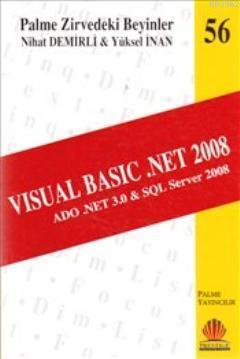 Zirvedeki Beyinler 56 Visual Basic .Net 2008 ADO .NET 3.0 SQL Server 2008
