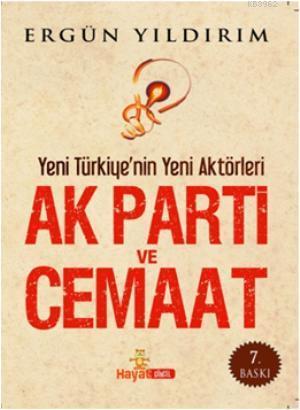 AK Parti ve Cemaat (Cep Boy); Yeni Türkiy'nin Yeni Aktörleri