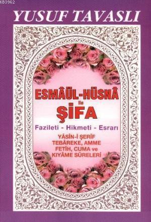 Esmaül-Hüsna İle Şifa (Dergi Boy)