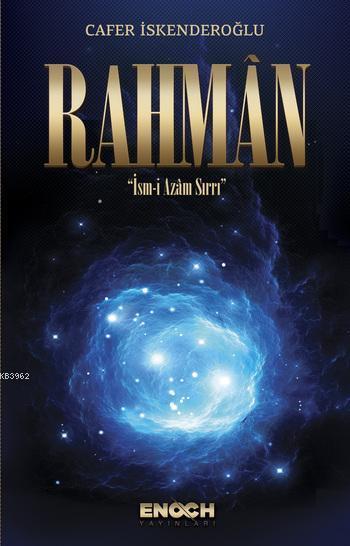 Rahman; İsm-i Azam Sırrı