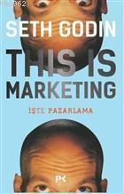 This is Marketing; İşte Pazarlama