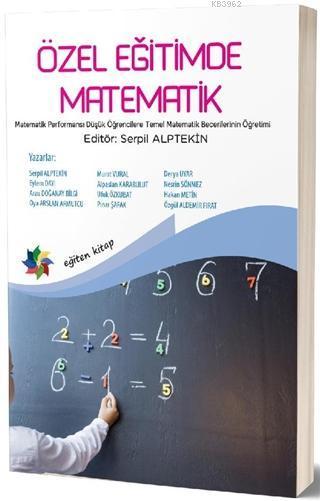 Özel Eğitimde Matematik Matematik Performansı Düşük Öğrencilere Temel Matematik Becerilerinin Öğretimi