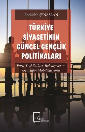 Türkiye Siyasetinin Güncel Gençlik Politikaları
