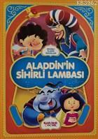 Alaaddin'in Sihirli Lambası - Resimli Klasik Masallar