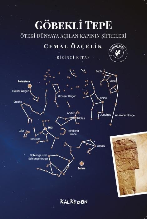 Göbekli Tepe - Birinci Kitap; Öteki Dünyaya Açılan Kapının Şifreleri