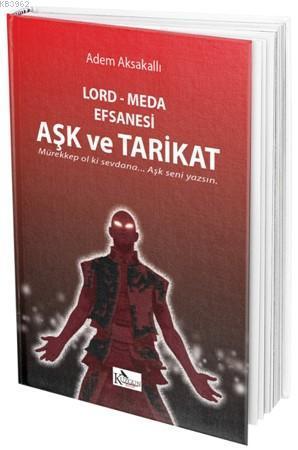 Lord - Meda Efsanesi - Aşk ve Tarikat