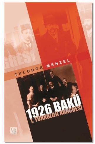 1926 Bakü 1. Türkoloji Kongresi
