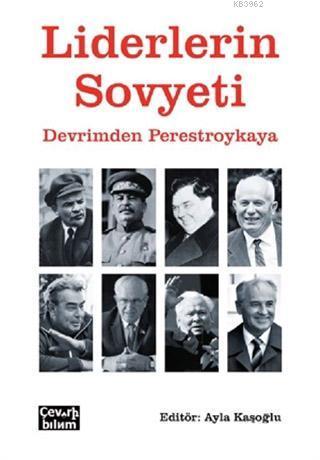 Liderlerin Sovyeti; Devrimden Perestroykaya