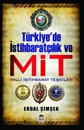Türkiye'de İstihbaratçılık ve MİT