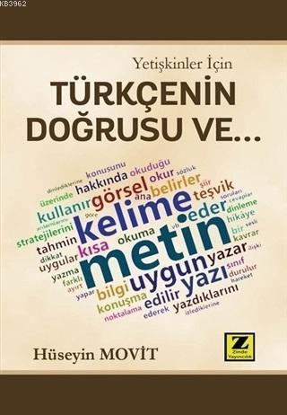 Yetişkinler İçin Türkçenin Doğrusu Ve...