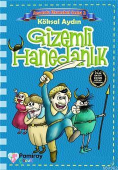 Gizemli Hanedanlık - Anadolu Efsaneleri Serisi 2