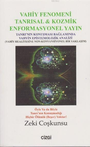 Vahiy Fenomeni Tanrısal & Kozmik Enformasyonel Yayın