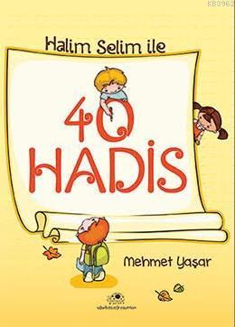 Halis Selim İle 40 Hadis