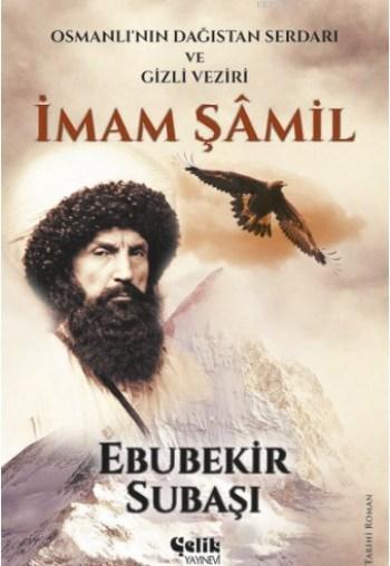 İmam Şamil; Osmanlı'nın Dağıstan Serdarı ve Gizli Veziri