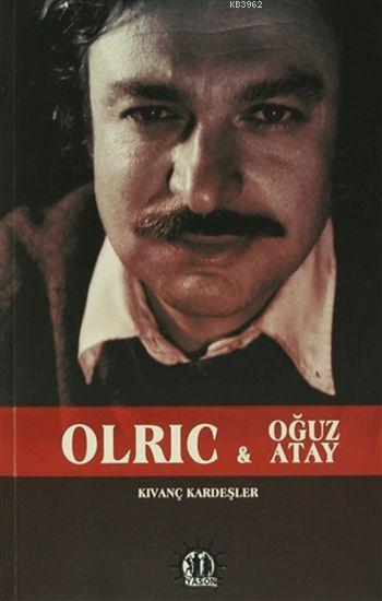 Olric ve Oğuz Atay