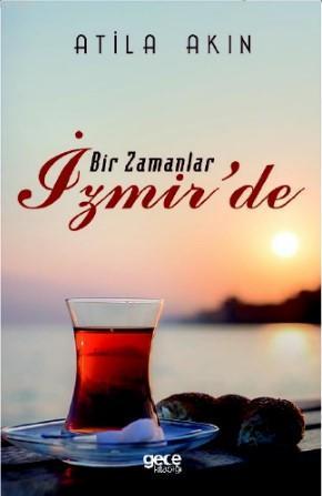 Bir Zamanlar İzmir'de