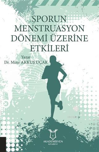 Sporun Menstruasyon DönemiÜzerine Etkileri