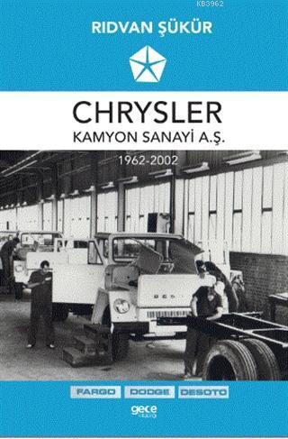 Chrysler Kamyon Sanayi A.Ş. 1962-2002