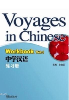 Voyages in Chinese 1 WB NEW (Gençler için Çince Alıştırma Kitabı+ MP3 CD)