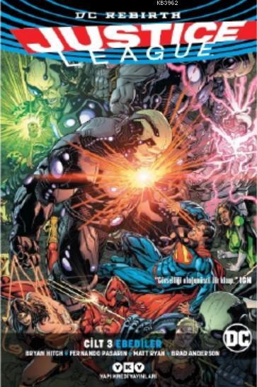 Justice League Cilt 3 - Ebediler (Rebirth)