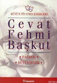 Paydos / Büyükşehir; Bütün Tiyatro Eserleri