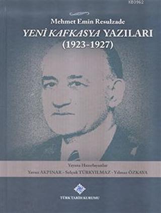 Yeni Kafkasya Yazıları (1923 - 1927)
