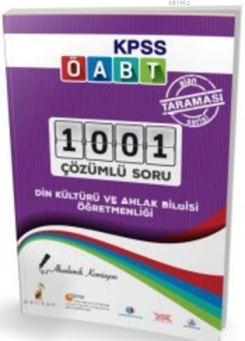2018 KPSS ÖABT Din Kültürü ve Ahlak Bilgisi Öğretmenliği Alan Taraması Serisi 1001 Çözümlü Soru