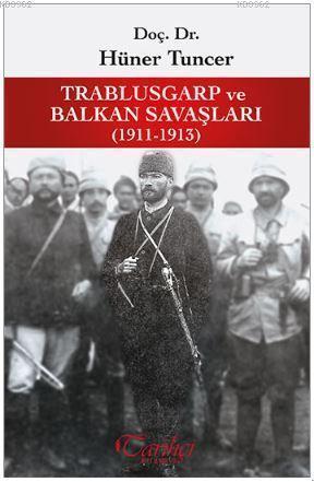 Trablusgarp ve Balkan Savaşları (1911-1913)