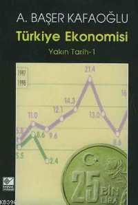 Türkiye Ekonomisi; Yakın Tarih 1