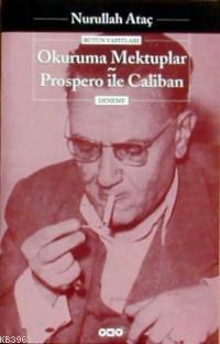 Okuruma Mektuplar - Prospero İle Caliban