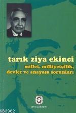 Millet, Milliyetçilik, Devlet ve Anayasa Sorunları