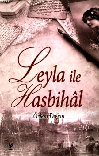 Leyla ile Hasbihâl