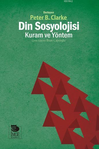 Din Sosyolojisi; Kuram ve Yöntem