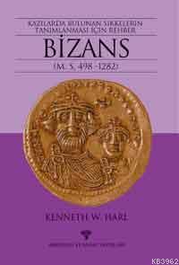Bizans; Kazılarda Bulunan Sikkelerin Tanımlanması Rehber
