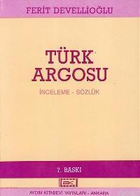 Türk Argosu; İnceleme - Sözlük