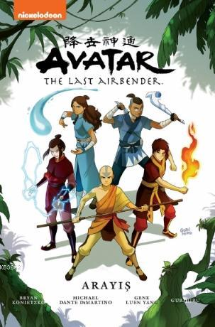 Avatar : The Last Airbender : Arayış