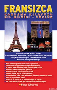 Fransızca Konuşma Kılavuzu Dilbilgisi-Sözlük