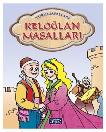 Keloğlan Masalları (Ciltli); Türk Masalları