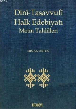 Dini-Tasavvufi Halk Edebiyatı; Metin Tahlilleri