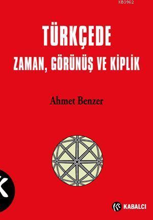 Türkçe'de Zaman, Görünüş ve Kiplik