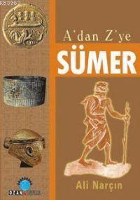A'dan Z'ye Sümer