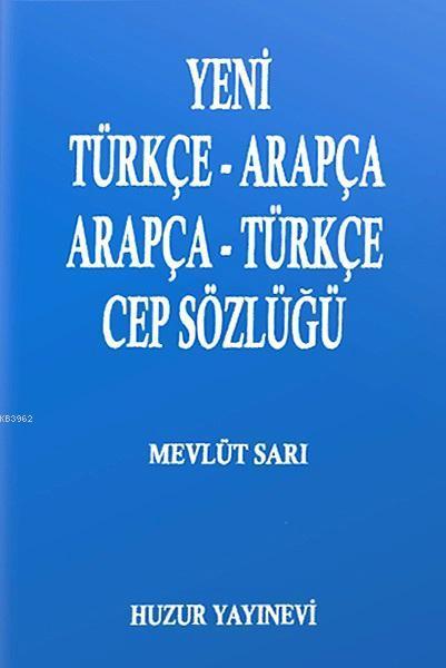 Yeni Türkçe-Arapça Arapça-Türkçe Cep Sözlüğü