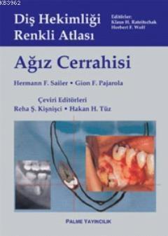 Diş Hekimliği Renkli Atlası; Ağız Cerrahisi