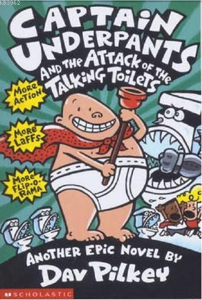 CU& the Attack of the Talking Toilets: Color Edition (Captain Underpants #2)