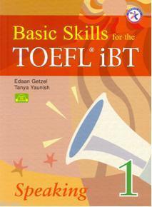 Basic Skills for The Toefl Ibt Speaking 1