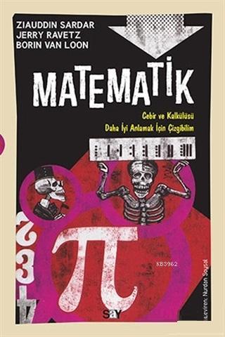 Matematik; Cebir ve Kalkülüsü Daha İyi Anlamak İçin Çizgibilim