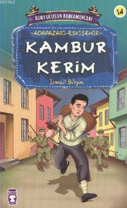 Kambur Kerim; Kurtuluşun Kahramanları - 2, 9+ Yaş