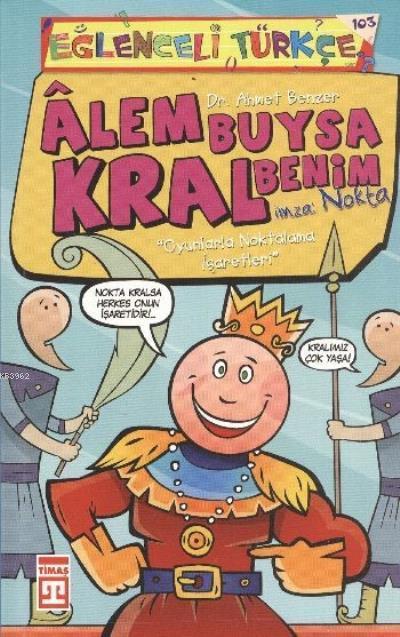 Alem Buysa Kral Benim Eğlenceli Türkçe 38