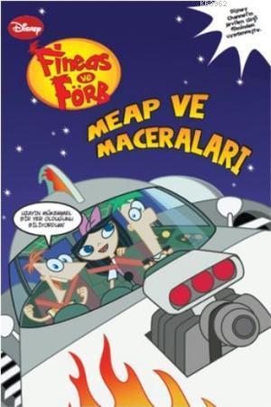 Fineas ve Förb - Meap ve Maceraları