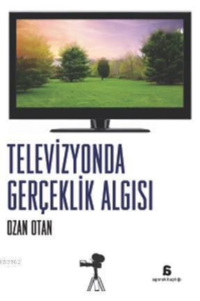 Televizyonda Gerçeklik Algısı